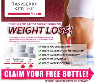 Raspberry Ketones - Claim Your FREE Bottle Offer! Click Here How!